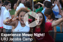 URJ Jacobs Camp- Experience Messy Night!