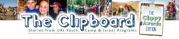 The Clipboard: News from the URJ Youth, Camp & Israel Programs